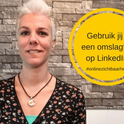Gebruik jij al een LinkedIn omslagfoto?