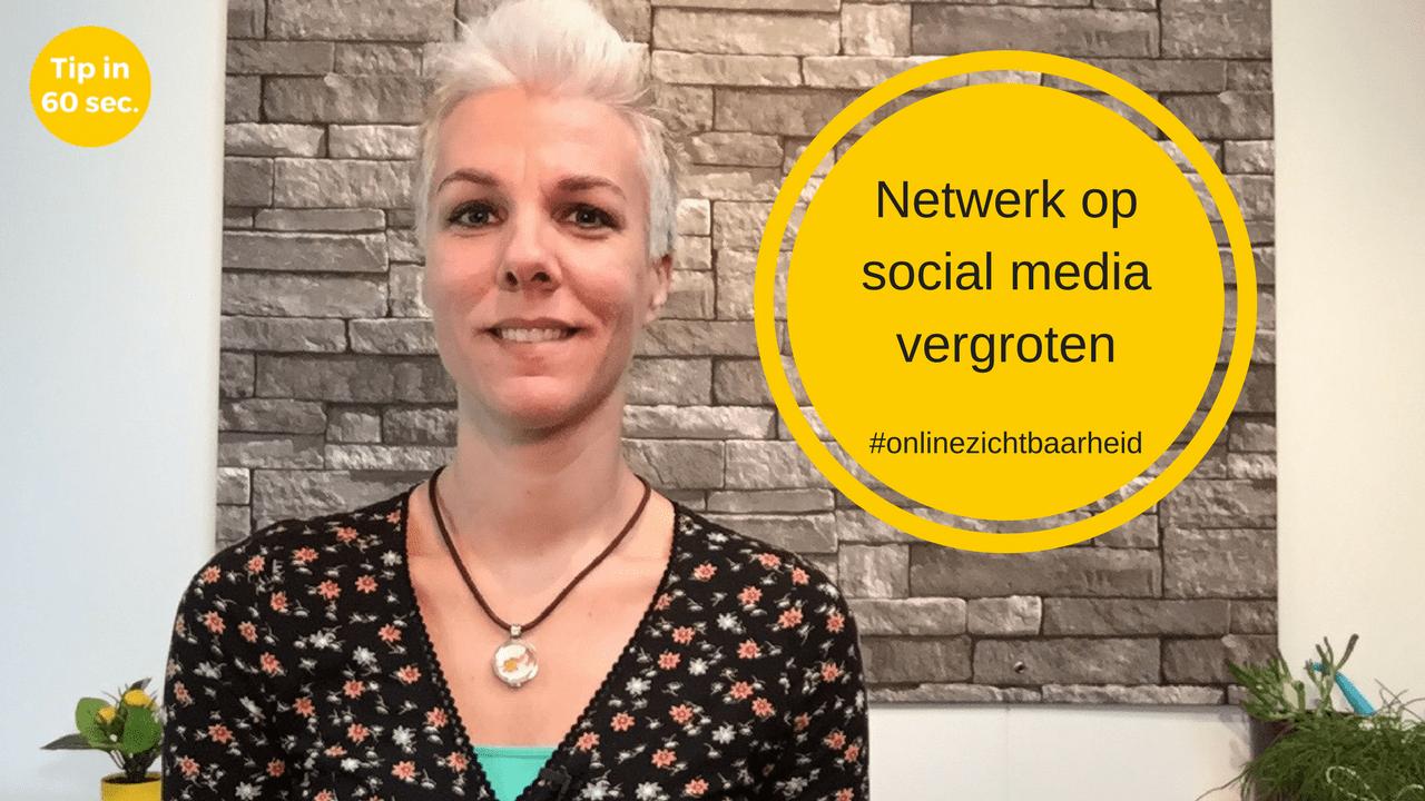 Netwerk op social media vergroten