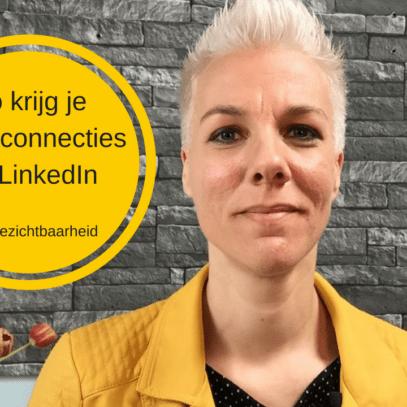 Zo krijg je meer connecties op LinkedIn